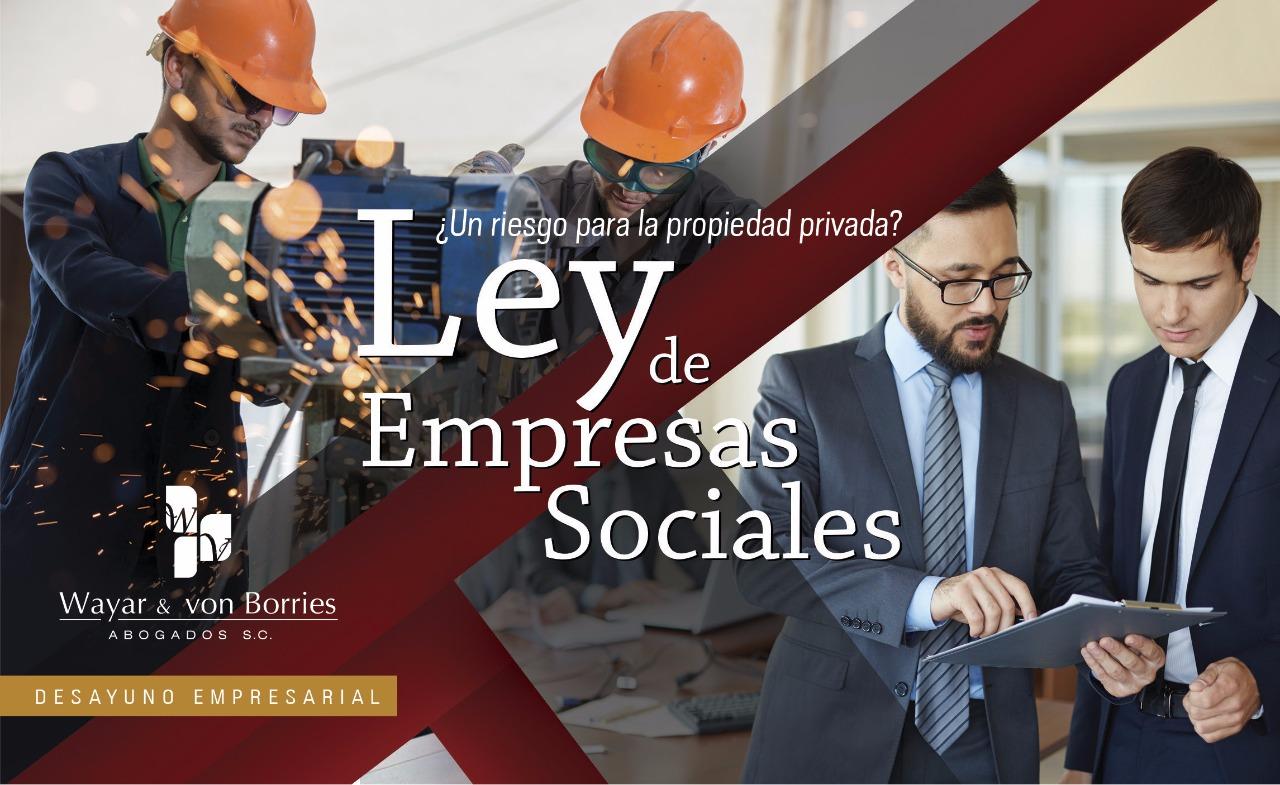 Ley de Empresas Sociales, ¿Un riesgo para la propiedad privada?