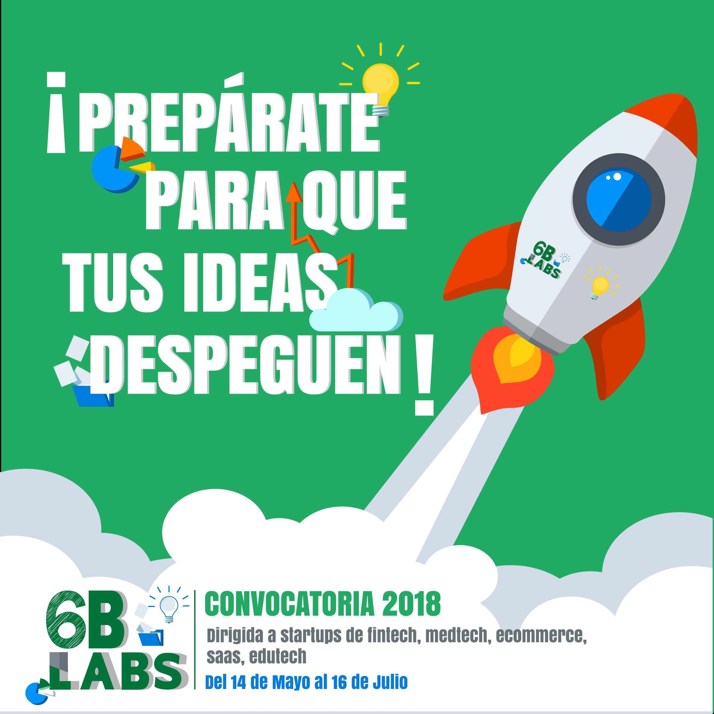 Lanzan incubadora de empresas 6BLabs