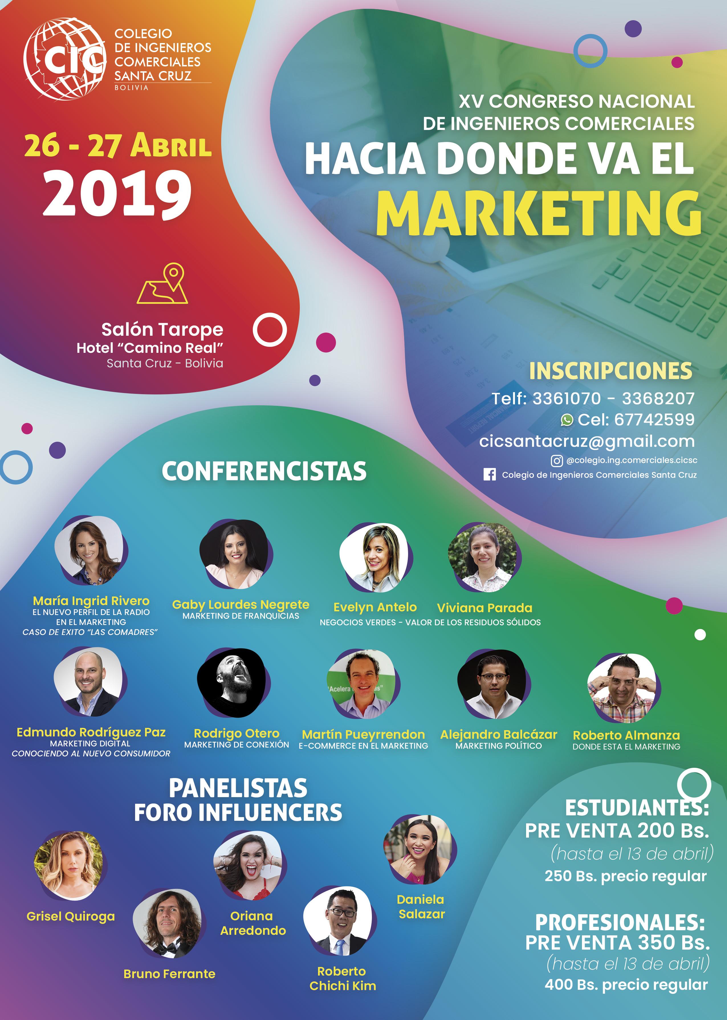 """El Colegio de Ingenieros Comerciales Santa Cruz anuncia su XV Congreso Nacional """"Hacia donde va el Marketing"""""""