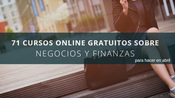 71 cursos online gratis sobre negocios y finanzas