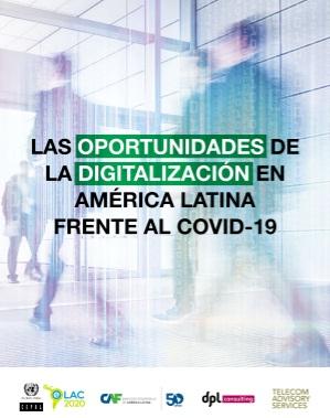 COVID-19: ¿Cuál es el estado de la digitalización de América Latina para la resiliencia social, económica y productiva?