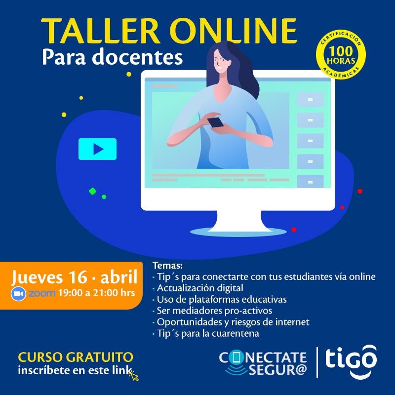 Tigo invita a docentes de todo el país a sumarse a talleres online de Conéctate Segur@