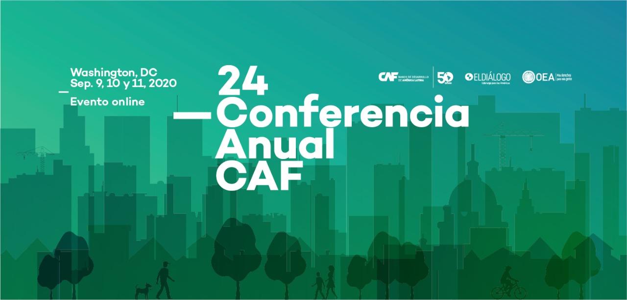 Reactivación económica, salud, cambio climático, transformación digital y elecciones en la agenda de la 24 Conferencia CAF